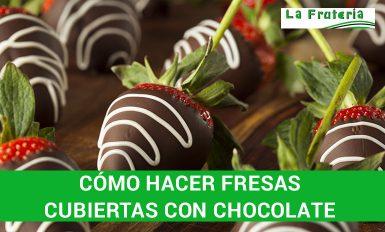como hacer fresas cubiertas con chocolate facil